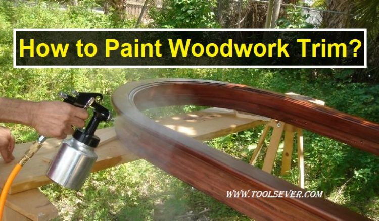 How to Paint Woodwork Trim